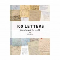100 Letters That Changed The World By Colin Salter