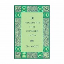 10 Judgements That Changed India By Mody Zia