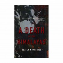 A Death In The Himalayas A Neville Wadia Mystery By Udayan Mukherjee