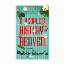 A Peoples History Heaven By Mathangi Subramanian