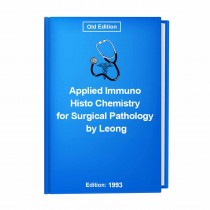 Applied Immuno Histo Chemistry for Surgical Pathology by Leong
