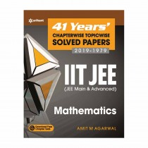 Arihant 41 Years Chapterwise Topicwise Solved Papers (2019-1979) IIT JEE (JEE Main and Advanced) MATHEMATICS
