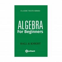 Arihant Algebra For Beginnerss