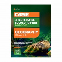 Arihant CBSE Chapterwise Solved Papers 2019-2009 GEOGRAPHY Class 12