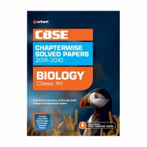 Arihant CBSE Chapterwise Solved Papers 2019-2010 Biology Class 12