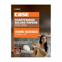 Arihant CBSE Chapterwise Solved Papers 2019-2010 Home Science Class 12