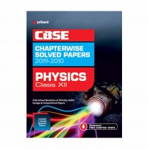 Arihant CBSE Chapterwise Solved Papers 2019-2010 Physics Class 12