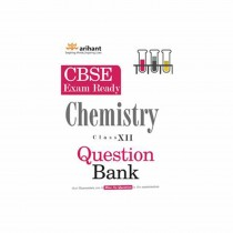 Arihant CBSE Chemistry Que Bank For Class 12th By Gupta