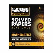 Arihant Chapterwise Topicwise Engineering Entrances Solved Papers 2018-2005 MATHEMATICS