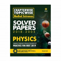 Arihant Chapterwise Topicwise Medical Entrances Solved Papers 2018-2005 PHYSICS