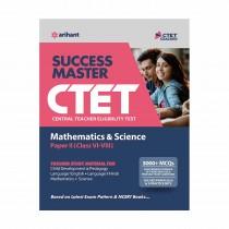 Arihant CTET Success Master Maths & Science Paper-II for Class 6 to 8 2019