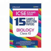 Arihant I-Succeed 15 Sample Question Papers ICSE Exam 2020 - BIOLOGY Class 10