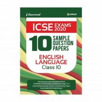 Arihant I Succeed 10 Sample Question Papers ICSE Exams 2020 ENGLISH LANGUAGE Class 10