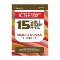 Arihant I Succeed 15 Sample Question Papers ICSE Exam 2020 HISTORY & CIVICS Class 10