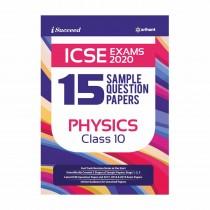 Arihant I Succeed 15 Sample Question Papers ICSE Exam 2020 PHYSICS Class 10