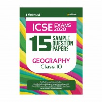 Arihant I Succeed 15 Sample Question Papers ICSE Exams 2020 GEOGRAPHY Class 10
