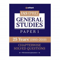 Arihant IAS (Pre) General Studies Paper I 25 Years (1995-2019) Chapterwise Solved Questions