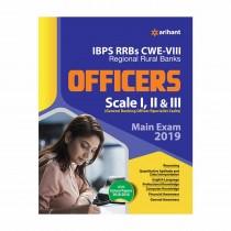 Arihant IBPS RRBs CWE-VIII Regional Rural Banks Officers (Scale I II & III) Main Examination 2019