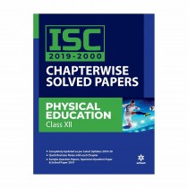 Arihant ISC 2019-2000 Chapterwise Solved Papers PHYSICAL EDUCATION class 12
