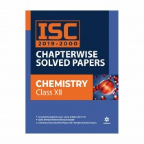 Arihant ISC Chapterwise Solved Papers Chemistry class 12
