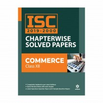 Arihant ISC Chapterwise Solved Papers COMMERCE class 12