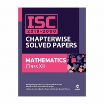 Arihant ISC Chapterwise Solved Papers Mathematics class 12