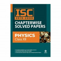 Arihant ISC Chapterwise Solved Papers Physics class 12