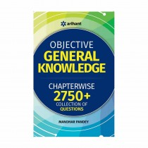 Arihant Objective General Knowledge Chapter-Wise Collection of 2750+Q