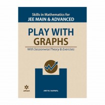 Arihant PLAY WITH GRAPHS for JEE Main and Advanced