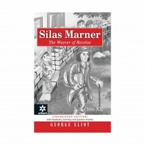 Arihant Silas Marner - The Weaver of Raveloe Class 12