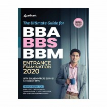 Arihant The Ultimate Guide for BBA BBS BBM Entrance Examination 2020