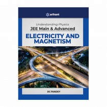 Arihant Understanding Physics For Jee Main and Advanced Electricity and Magnetism