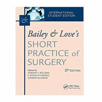 Bailey & Love Short Practice Of Surgery By Love,Bailey