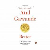 Better (Rejeket) By Atul Gawande