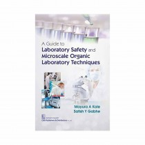 CBS Publishers A Guide to Laboratory Safety and Microscale Organic Laboratory Techniques By Kale 2019