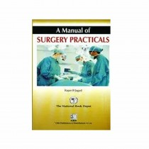 CBS Publishers A Manual of Surgery Practicals, 2nd Edi By Jagad 2020