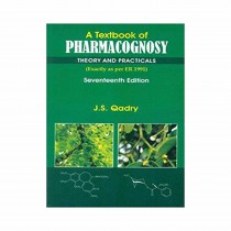 CBS Publishers A Textbook of Pharmacognosy Theory & Practicals,17th Edi By Qadry 2019