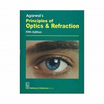 CBS Publishers Agarwal's Principles of Optics & Refraction, 5th Edi By Agarwal L P 2019
