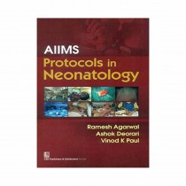 CBS Publishers AIIMS Protocols in Neonatology By Agarwal 2019