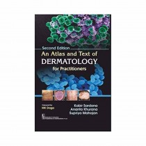 CBS Publishers An Atlas and Text of Dermatology for Practitioners, 2nd Edi By Sardana K 2019