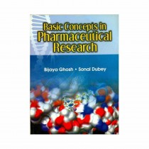 CBS Publishers Basic Concepts in Pharmaceutical Research By Ghosh 2019
