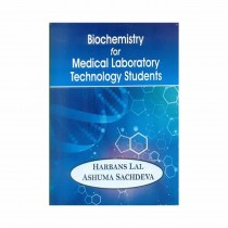 CBS Publishers Biochemistry for Medical Laboratory Technology Students By Harbans Lal 2019