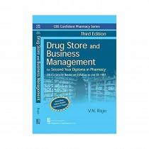 CBS Publishers CBS Confident Pharmacy Series Drug Store and Business Management, 3rd Edi By Raje 2019