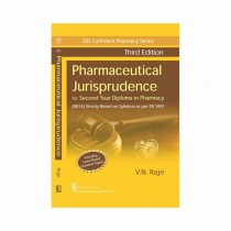 CBS Publishers CBS Confident Pharmacy Series Pharmaceutical Jurisprudence- For Second Year Diploma in Pharmacy, 3rd Edi By Raje 2019