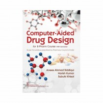 CBS Publishers Computer Aided Drug Design for B Pharm Course VIIIth Semester By Siddiqui 2020