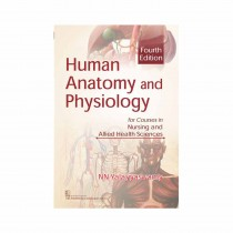 CBS Publishers Human Anatomy and Physiology for Courses in Nursing and Allied Health Sciences, 4th Edi By Yalayyaswamy 2020