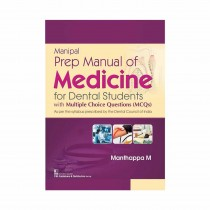 CBS Publishers Manipal Prep Manual of Medicine for Dental Students with Multiple Choice Questions (MCQs) By Manthappa 2020