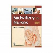 CBS Publishers Midwifery for Nurses 2nd Edi By Elizabeth Marie  2019
