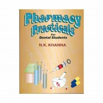 CBS Publishers Pharmacy Practicals for Dental Student By Khanna N K 2019