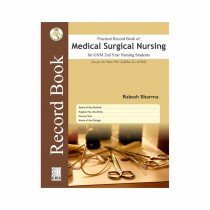 CBS Publishers Practical Record Book of Medical Surgical Nursing For GNM 2nd Year Nursing Students (As per the New INC Syllabus for GNM) By Sharma 2020
